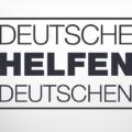 »Deutsche helfen Deutschen« VOLKSGEMEINSCHAFT gestalten und erleben!